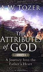 The Attributes of God Volume 1 with Study Guide: A Journey Into the Father's Heart