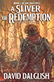 A Sliver of Redemption, David Dalglish, 1456568973