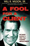 A Fool for a Client, Will R. Wilson, 157168509X