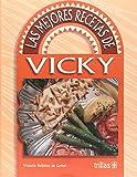 img - for LAS MEJORES RECETAS DE VICKY book / textbook / text book