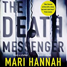 The Death Messenger: Matthew Ryan, Book 2 Audiobook by Mari Hannah Narrated by Tim Bruce