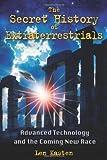 The Secret History of Extraterrestrials, Len Kasten, 1591431158