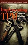Implementing TPM: The North American Experience: 1st (First) Edition