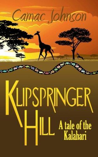 Download Klipspringer Hill: A tale of the Kalahari pdf epub