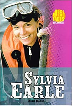 Book Sylvia Earle (Just the Facts Biographies) by Beth Baker (2006-01-01)