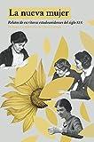 La nueva mujer: Relatos de escritoras estadounidenses del siglo XIX (Spanish Edition)