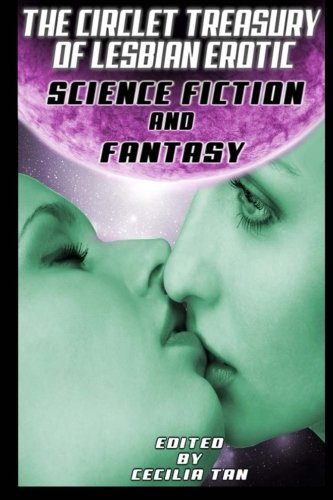 Download The Circlet Treasury of Lesbian Erotic Science Fiction and Fantasy ebook