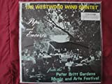 The Westwood Wind Quintet of Los Angeles ''Pops and Encores'' Mint Sealed Vinyl Lp Live Recording from the Peter Britt Gardens Music and Arts Festival, Jacksonville Oregon on Crystal Records Stereo