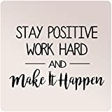"24""x16"" Stay Positive Work Hard and Make It Happen Wall Decal Sticker Art Mural Home Decor Motivation Success Goal"