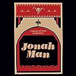 Jonah Man | Christopher Narozny