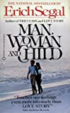 Man, Woman and Child, Erich Segal, 0345327888