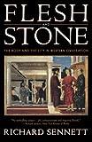 Flesh and Stone, Richard Sennett, 0393313913