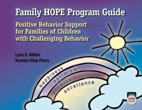 Family HOPE Program Guide: Positive Behavior Support for Families of Children with Challenging Behavior by Dr. Lynn K. Wilder (2011-09-30) (Family Hope Program Guide)