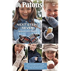 Spinrite Patons-Next Steps Seven, Mittens and Gloves Knit