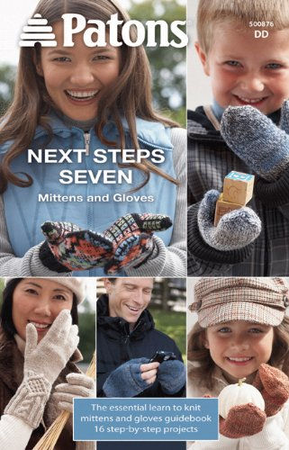 - Spinrite Patons-Next Steps Seven, Mittens and Gloves Knit