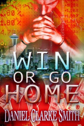 Win or Go Home (Dr. Rick Parker, Bountyhunter Book 1)