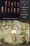 Elvis Rising, T. Coraghessan Boyle, W. P. Kinsella, Julie Hecht, William Hauptman, 0380772167