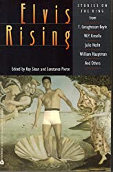 Elvis Rising: Stories on the King