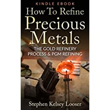 How To Refine Precious Metals: The Gold  Refinery Process & PGM Refining