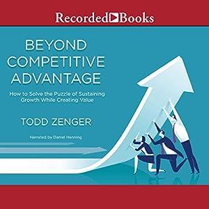 Beyond Competitive Advantage Audiobook