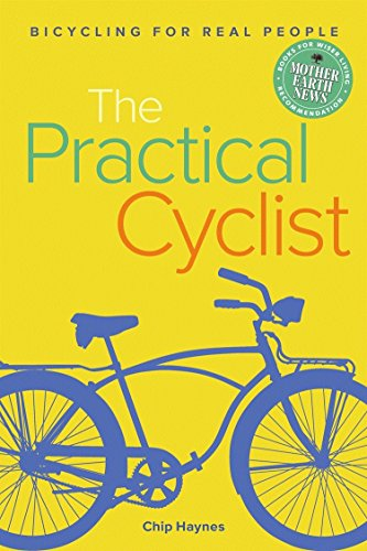 - The Practical Cyclist: Bicycling for Real People