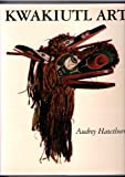 Kwakiutl Art, Audrey Hawthorn, 0295956747
