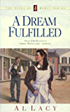 A Dream Fulfilled (Angel of Mercy Series)