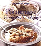 Portuguese Homestyle Cooking, Ana Patuleia Ortins, 1566563739