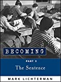 """Becoming, Part 2THE SENTENCE  Fall 1945  through Fall 1948Chicago, Illinois  """"Sam, slice for me a pound salami, hard, please."""" Coincidentally at this time Myra Lipensky entered Sam's Grocery and after the usual obligatory questions and replie..."""