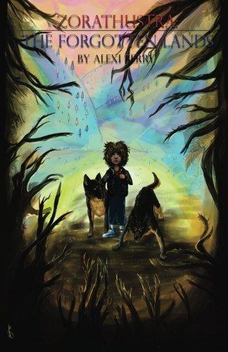 Zorathustra: The Forgotten Lands (Volume 1) ebook