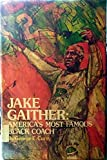 img - for Jake Gaither, America's most famous Black coach book / textbook / text book