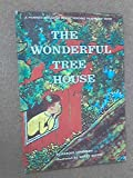 img - for The Wonderful Tree House book / textbook / text book