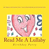 img - for Read Me A Lullaby: Birthday Party (Volume 3) book / textbook / text book