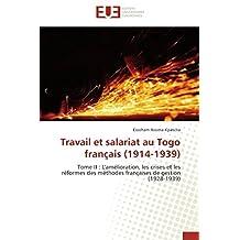 TRAVAIL ET SALARIAT AU TOGO FRANCAIS  1914-19