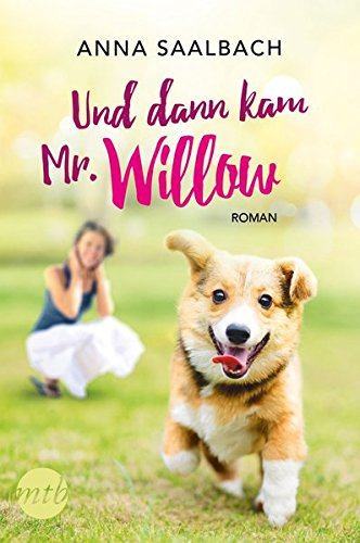http://archive-of-longings.blogspot.de/2017/08/rezension-und-dann-kam-mr-willow-von.html