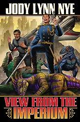View from the Imperium (View From the Imperium Series Book 1)