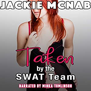 Taken by the SWAT Team Audiobook