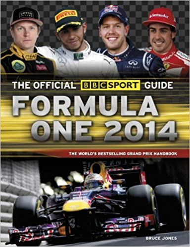 Book The Official BBC Sport Guide: Formula One 2014 by Bruce Jones (2014-04-01)