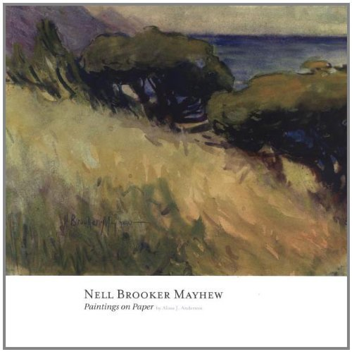 Read Online Nell Brooker Mayhew: Paintings on Paper by Alissa Anderson (2005-10-01) ebook