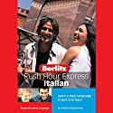Rush Hour Express Italian Audiobook by  Berlitz
