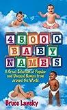 45,000+ Baby Names, Bruce Lansky, 0684030896