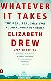 Whatever It Takes, Elizabeth Drew, 0140268588