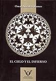 img - for El Cielo y El Infierno (Spanish Edition) book / textbook / text book