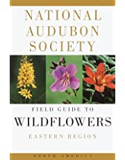 National Audubon Society Field Guide to Wildflowers: Eastern