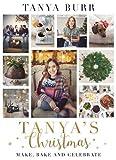 """""""Tanya's Christmas - Make, Bake and Celebrate"""" av Tanya Burr"""