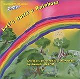 Let's Build a Rainbow