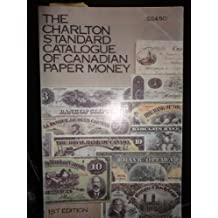 The Charlton Standard Catalogue of Canadian Paper Money, 1st edition