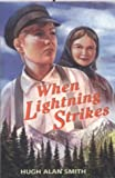When Lightning Strikes, Hugh Alan Smith, 0836191641