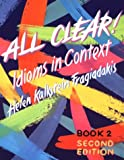 All Clear : Idioms in Context, Fragiadakis, Helen K., 0838442242