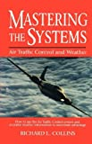 Mastering the Systems, Air Traffic Control and Weather